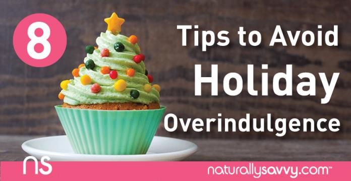 8 Tips to Avoid Holiday Overindulgence