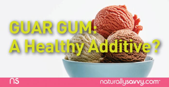 Guar Gum: A Healthy Food Additive?