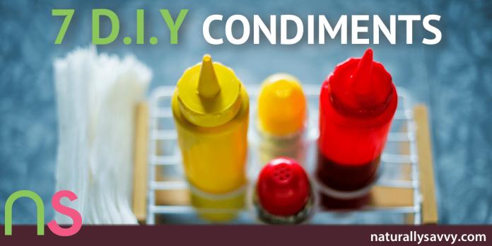 DIY Condiments: Ketchup, Mustard, Mayo & More...