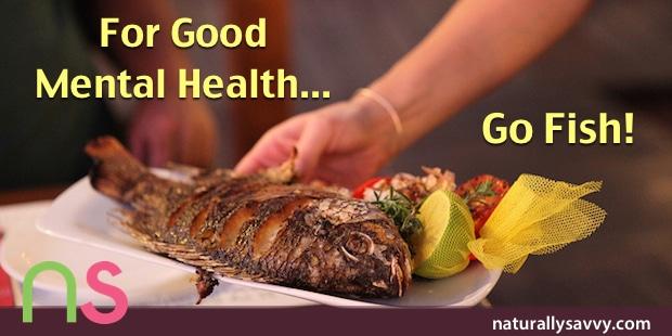 Good Mental Health: Go Fishing!