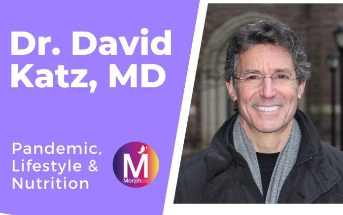 Dr. David Katz- Pandemic